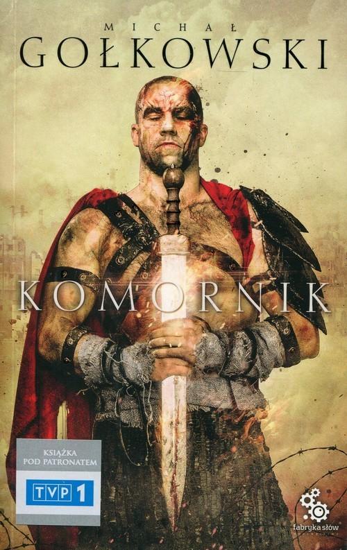 okładka Komornik. Tom 1książka |  | Michał Gołkowski