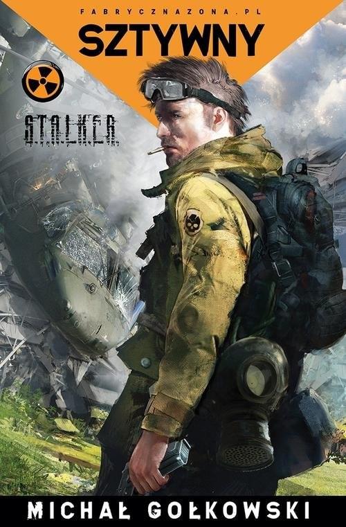 okładka S.T.A.L.K.E.R. Sztywnyksiążka |  | Michał Gołkowski