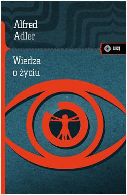 okładka Wiedza o życiuksiążka |  | Adler Alfred