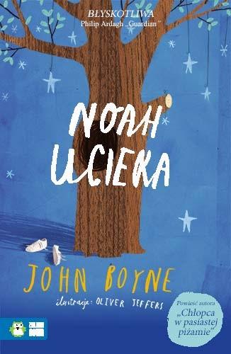 okładka Noah uciekaksiążka      John Boyne