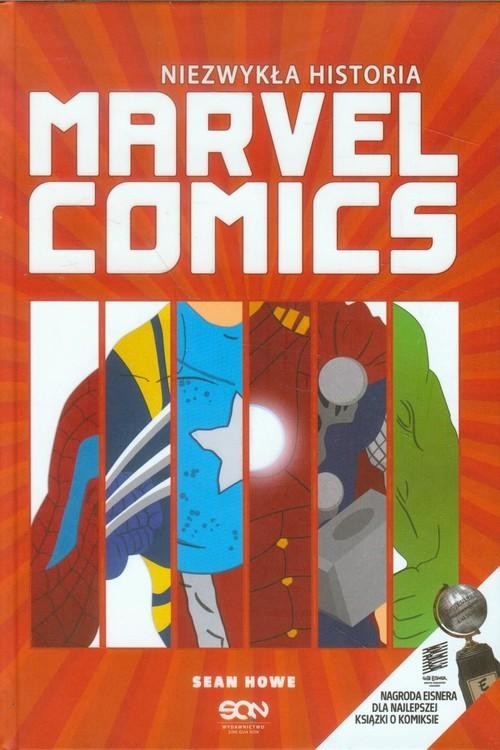 okładka Niezwykła historia. Marvel Comicsksiążka      Howe Sean