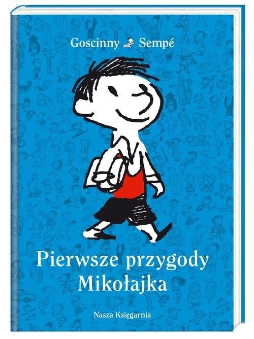 okładka Pierwsze przygody Mikołajkaksiążka      René Goscinny, Jean-Jacques Sempé