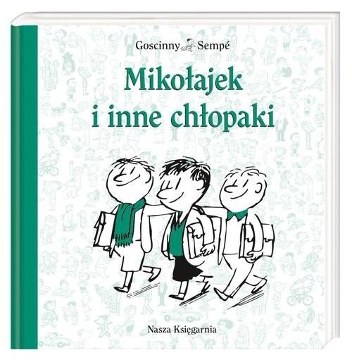 okładka Mikołajek i inne chłopakiksiążka |  | René Goscinny, Jean-Jacques Sempé