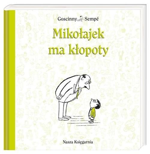okładka Mikołajek ma kłopotyksiążka |  | René Goscinny, Jean-Jacques Sempé