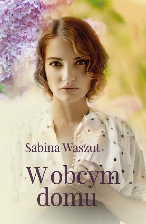 okładka W obcym domuksiążka      Sabina Waszut