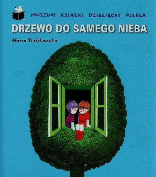 okładka Drzewo do samego niebaksiążka      Terlikowska Maria