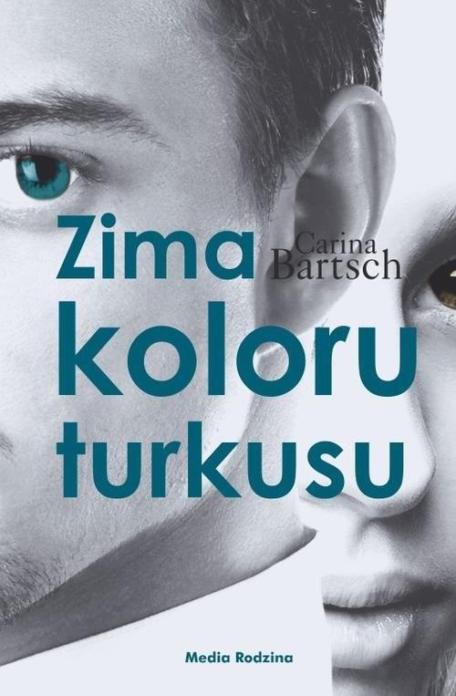 okładka Zima koloru turkusuksiążka |  | Carina Bartsch
