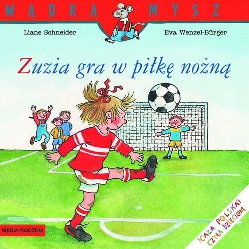 okładka Zuzia gra w piłkę nożnąksiążka |  | Schneider Liane