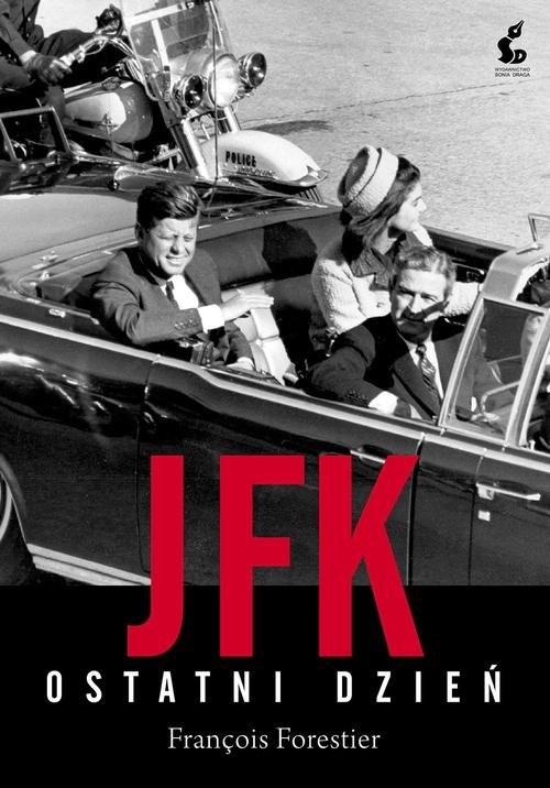 okładka JFK. Ostatni dzieńksiążka |  | François Forestier