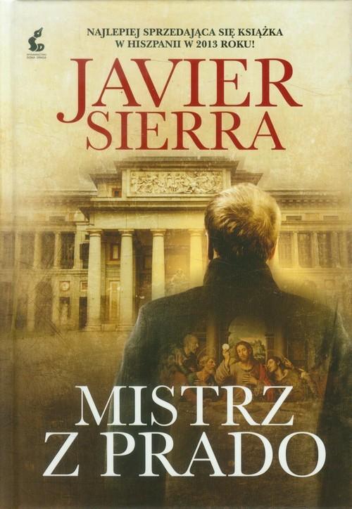 okładka Mistrz z Pradoksiążka      Javier Sierra