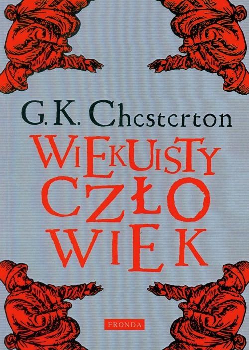 okładka Wiekuisty człowiekksiążka      Gilbert K. Chesterton