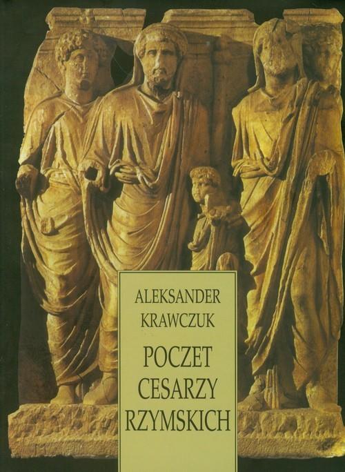 okładka Poczet cesarzy rzymskichksiążka      Aleksander  Krawczuk