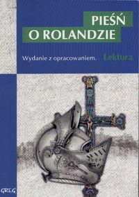 okładka Pieśń o Rolandzie Wydanie z opracowaniemksiążka |  |