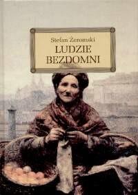 okładka Ludzie bezdomniksiążka      Stefan Żeromski