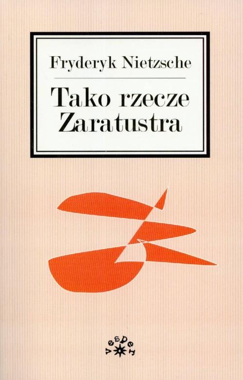 okładka Tako rzecze Zaratustraksiążka |  | Fryderyk Nietzsche