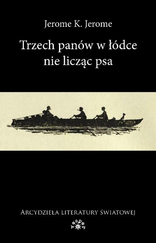 okładka Trzech panów w łódce nie licząc psaksiążka |  | Jerome K. Jerome