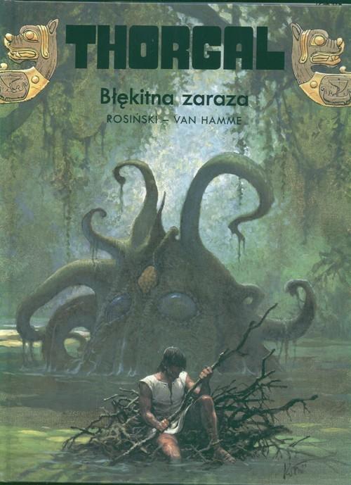 okładka Thorgal Błękitna zaraza Tom 25książka      Grzegorz Rosiński, Jean Van Hamme
