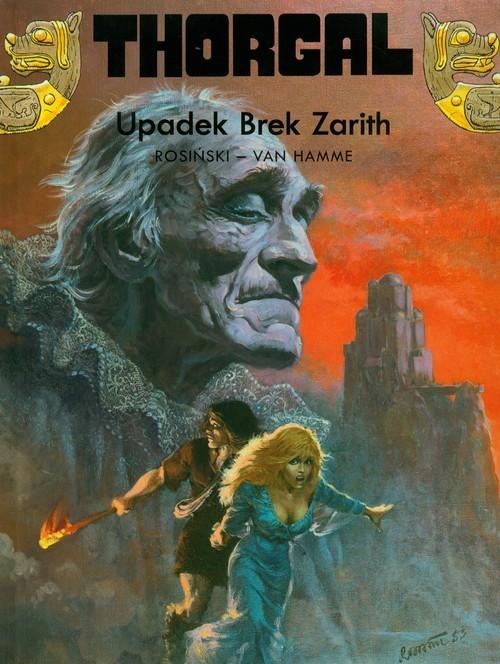 okładka Thorgal Upadek Brek Zarith Tom 6książka |  | Grzegorz Rosiński, Jean Hamme
