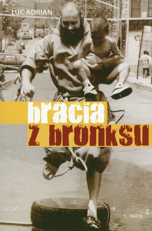 okładka Bracia z Bronksuksiążka |  | Luc Adrian