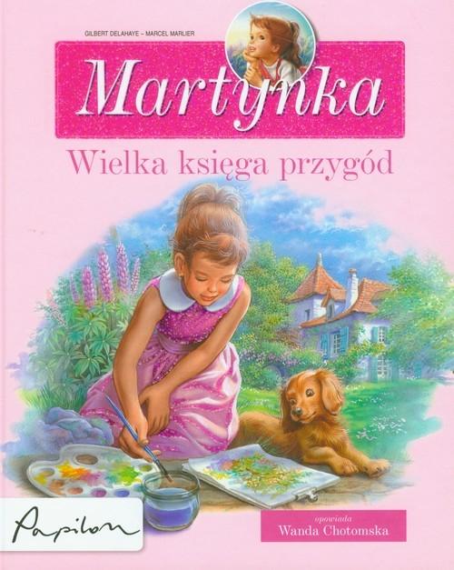 okładka Martynka wielka księga przygódksiążka |  | Gilbert Delahaye