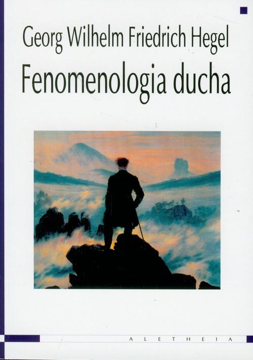 okładka Fenomenologia duchaksiążka      Georg Wilhelm Friedrich Hegel