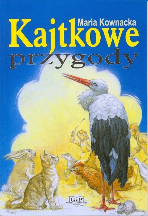 okładka Kajtkowe przygodyksiążka |  | Maria  Kownacka