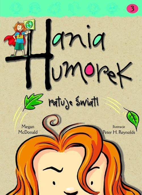 okładka Hania Humorek ratuje świat!książka |  | McDonald Megan
