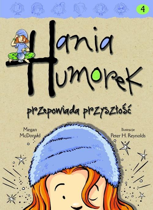 okładka Hania Humorek przepowiada przyszłośćksiążka |  | McDonald Megan