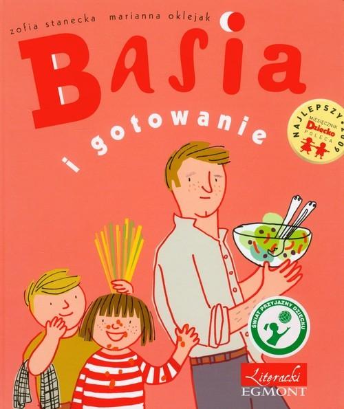 okładka Basia i gotowanieksiążka |  | Zofia Stanecka, Marianna Oklejak