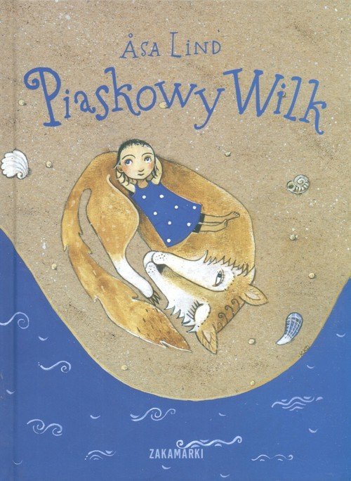 okładka Piaskowy wilkksiążka |  | Lind Asa