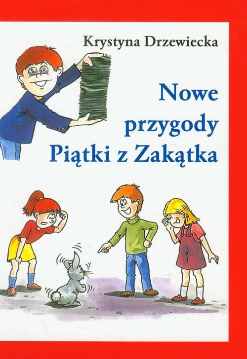 okładka Nowe przygody Piątki z Zakątkaksiążka |  | Drzewiecka Krystyna