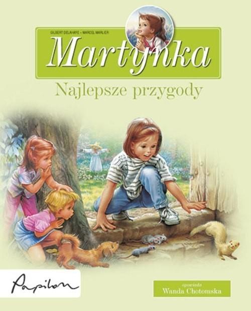 okładka Martynka Najlepsze przygody 8 fascynujących opowiadańksiążka |  | Gilbert Delahaye