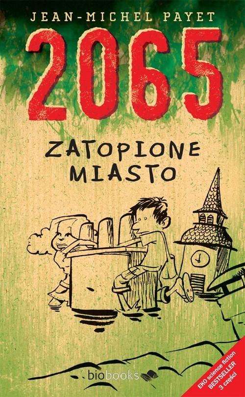 okładka 2065 Zatopione miastoksiążka      Jean Michel Payet