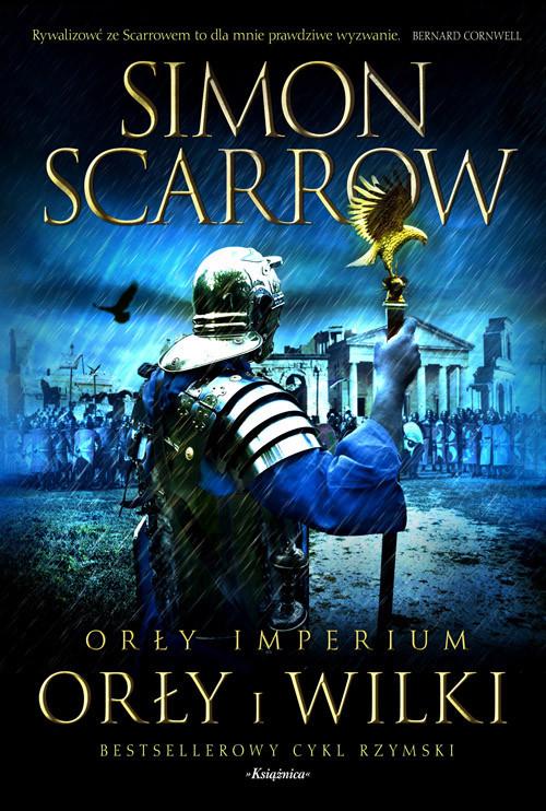okładka Orły imperium 4 Orły i wilkiksiążka      Simon Scarrow