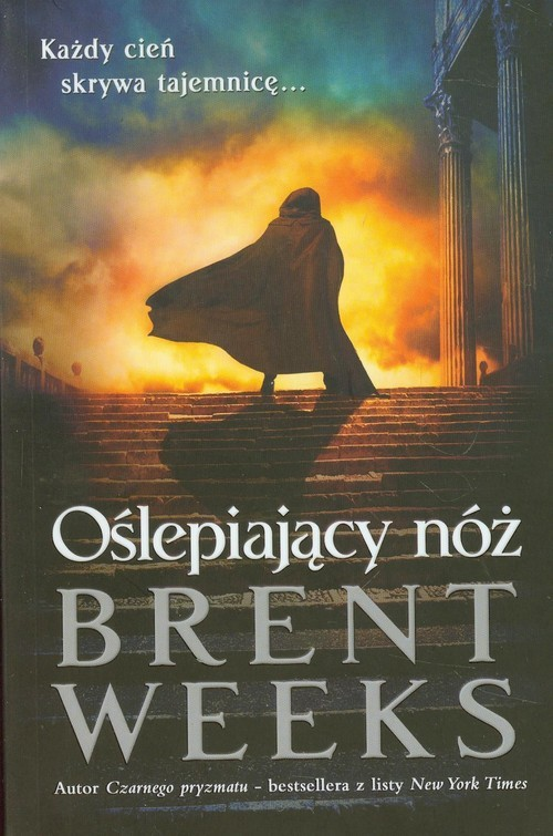 okładka Oślepiający nóż Powiernik światła - księga 2książka |  | Brent Weeks