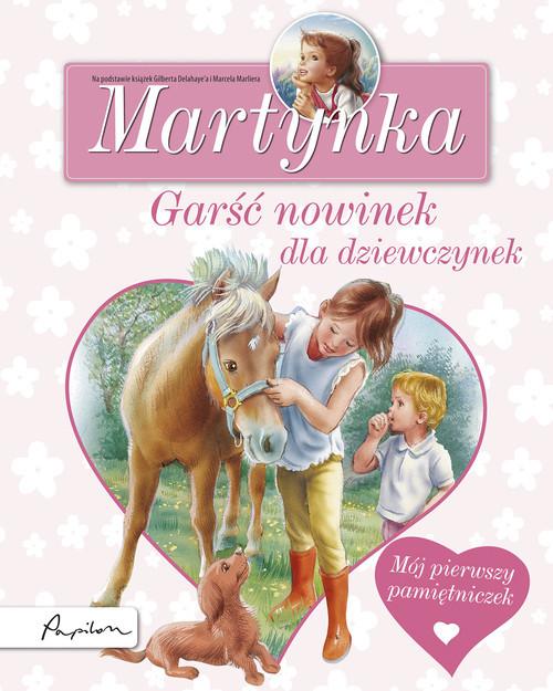 okładka Martynka Garść nowinek dla dziewczynek Mój pierwszy pamiętniczekksiążka |  |