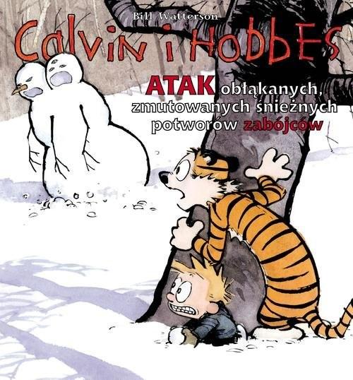 okładka Calvin i Hobbes Atak obłąkanych, zmutowanych śnieżnych potworów zabójców Tom 7książka |  | Watterson Bill