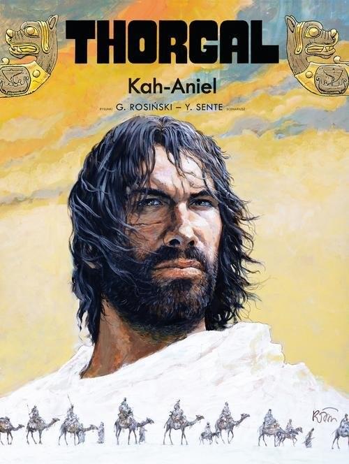 okładka Thorgal Kah-Aniel Tom 34książka |  | Yves Sente