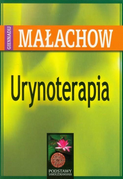 okładka Urynoterapiaksiążka      Giennadij P. Małachow