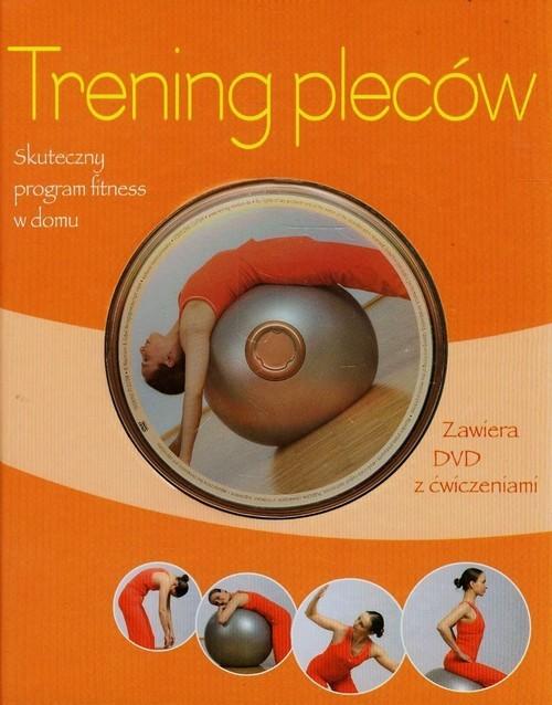 okładka Trening pleców + DVD Skuteczny program fitness w domuksiążka |  | Christa G. Traczinski, Robert S. Polster