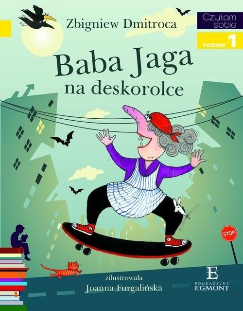 okładka Baba Jaga na deskorolce Czytam sobie poziom 1książka |  | Dimitroca Zbigniew