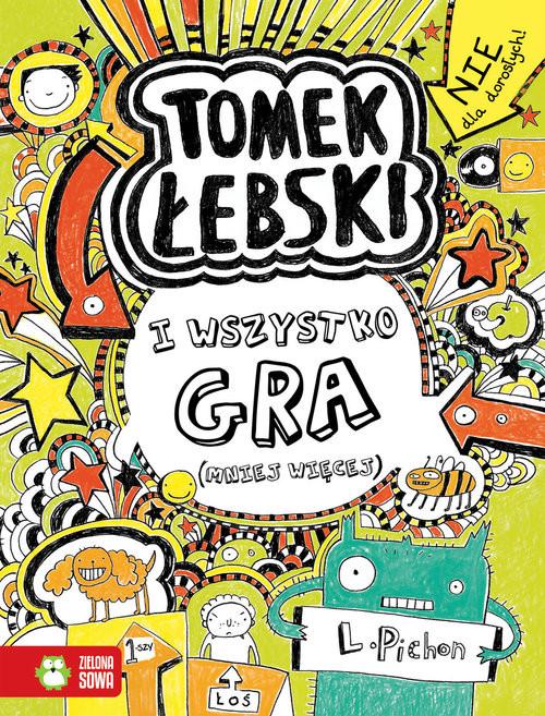 okładka Tomek Łebski Tom 3 I wszystko graksiążka |  | Pichon Liz