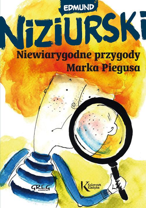 okładka Niewiarygodne przygody Marka Piegusaksiążka      Niziurski Edmund