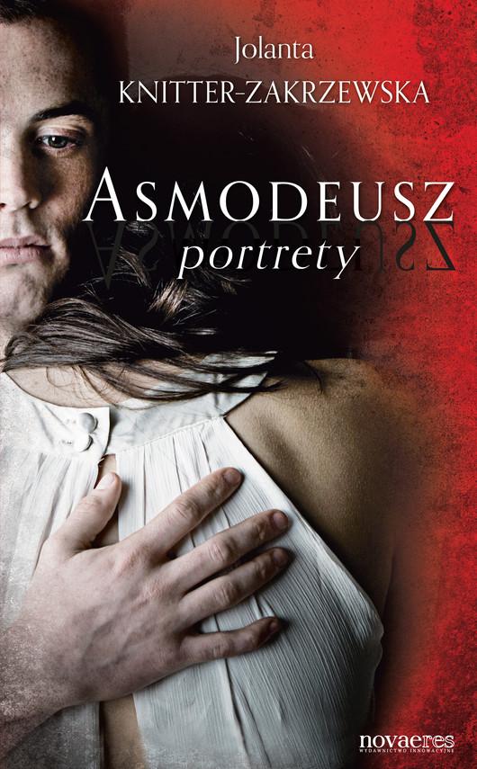 okładka Asmodeusz. Portretyebook | epub, mobi | Jolanta  Knitter-Zakrzewska