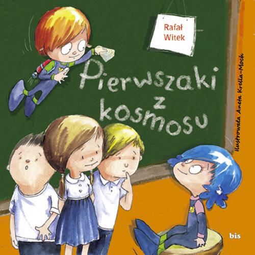 okładka Pierwszaki z kosmosuksiążka |  | Rafał Witek