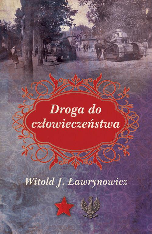 okładka Droga do człowieczeństwaksiążka |  | Witold J. Ławrynowicz