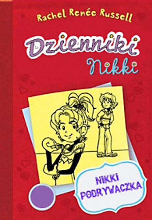okładka Dzienniki Nikki Nikki podrywaczkaksiążka |  | Renee Russell Rachel