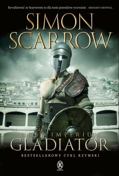 okładka Orły imperium 9 Gladiatorksiążka |  | Simon Scarrow