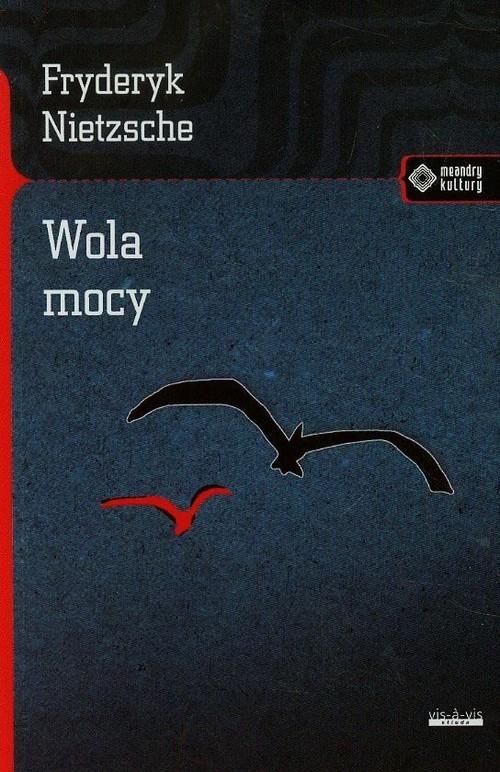 okładka Wola mocyksiążka |  | Fryderyk Nietzsche