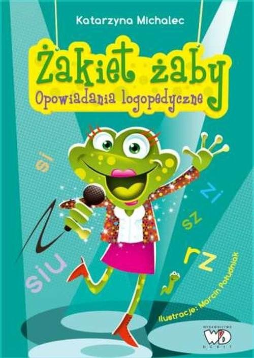 okładka Żakiet żaby Opowiadania logopedyczneksiążka      Katarzyna Michalec